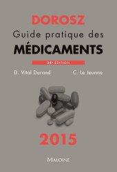 Souvent acheté avec Les médicaments des cancers, le Dorosz 2015 - Guide pratique des médicaments