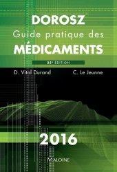 Souvent acheté avec Ordonnances, le Dorosz 2016 - Guide pratique des médicaments