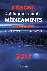 Nouvelle édition Dorosz 2017 - Guide pratique des médicaments