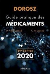Dernières parutions sur Pharmacie, Dorosz, Guide pratique des médicaments 2020