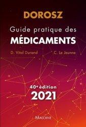 Dernières parutions sur Pharmacie, Dorosz 2021, Guide pratique des médicaments