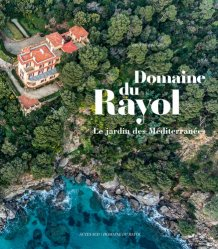 Dernières parutions sur Végétaux - Jardins, Domaine du Rayol