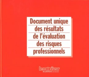 Dernières parutions sur Gestion - Règlementation, Document unique des résultats de l'évaluation des risques professionnels