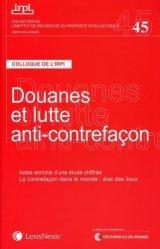 Dernières parutions sur Douanes, Douanes et lutte anti-contrefaçon. Colloque de l'IRPI, 22 novembre 2013