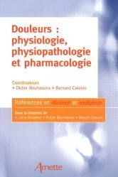 Souvent acheté avec Physiologie humaine, le Douleurs : physiologie, physiopathologie et pharmacologie
