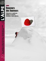 Dernières parutions dans L'Alpe, Douceurs des hauteurs