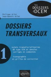 Souvent acheté avec Gynécologie - Obstétrique, le Dossiers transversaux 1