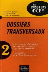 Souvent acheté avec Rhumatologie, le Dossiers transversaux 2