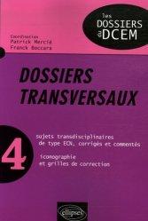 Souvent acheté avec Dossiers transversaux 1, le Dossiers transversaux 4