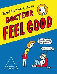 Dernières parutions dans Psychologie, Docteur Feel Good