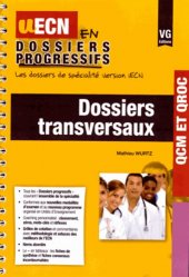 Souvent acheté avec Les incontournables transversaux, le Dossiers transversaux