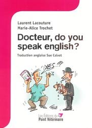 Dernières parutions sur Diagnostics - Examen clinique, Docteur, do you speak english ?