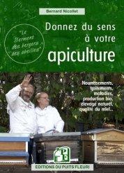 Dernières parutions sur Apiculture, Donnez du sens à votre apiculture