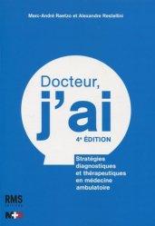 Dernières parutions sur Diagnostics et thérapeutiques, Docteur j'ai...
