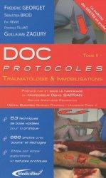 Souvent acheté avec Doc protocoles Les fondamentaux, le Doc protocoles Traumatologie et Immobilisations