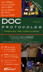 Souvent acheté avec Doc protocoles Les fondamentaux, le Doc protocoles Urgences pré-hospitalieres