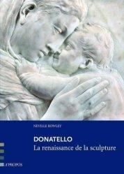 Dernières parutions dans Dans l'univers de..., Donatello. La renaissance de la sculpture