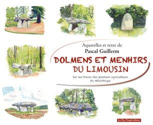 Dernières parutions sur Paléoanthropologie, Dolmens et menhirs du Limousin