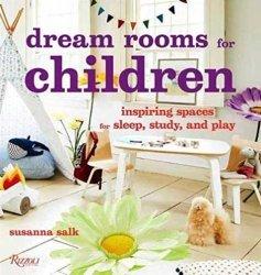 Dernières parutions sur Décoration, Dream Rooms for Children