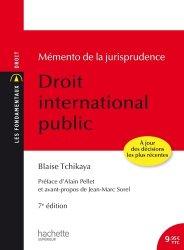 Dernières parutions dans Les Fondamentaux Droit-Sciences Politiques, Droit international public. Memento de la jurisprudence, 7e édition