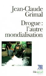 Dernières parutions dans Folio actuel, Drogue, l'autre mondialisation