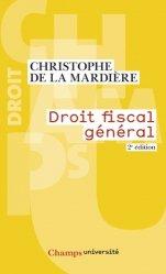 Dernières parutions dans Champs université, Droit fiscal général. 2e édition