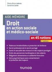 Dernières parutions sur Travail social, Droit en action sociale et médico-sociale