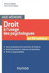 Dernières parutions dans Aide-Mémoire, Droit à l'usage des psychologues