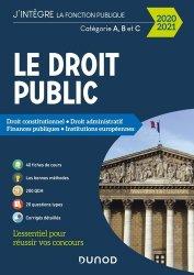 Dernières parutions dans J'intègre la fonction publique, Droit public Catégories A, B et C. Droit constitutionnel, droit administratif, finances publiques, institutions européennes, Edition 2020-2021