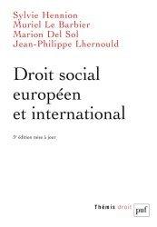 Dernières parutions sur Droit social européen, Droit social européen et international. 3e édition
