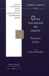 Dernières parutions dans Cours et travaux, Droit international des espaces. Morceaux choisis