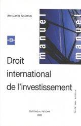 Dernières parutions sur Droit international privé, Droit international de l'investissement