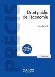 Dernières parutions sur Politiques publiques, Droit public de l'économie. 2e édition