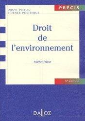 Nouvelle édition Droit de l'environnement . 5e édition