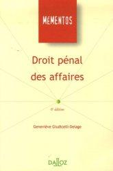 Dernières parutions dans Mémentos Dalloz, Droit pénal des affaires. 6e édition