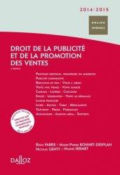 Dernières parutions dans Dalloz référence, Droit de la publicité et de la promotion des ventes 2014-2015. 4e édition