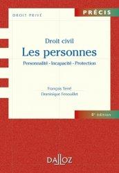Dernières parutions dans Précis Dalloz. Série Droit privé, Droit civil. Les personnes : Personnalité - Incapacité - Protection, 8e édition