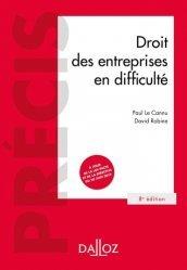 Dernières parutions dans Précis Dalloz, Droit des entreprises en difficulté. 8e édition