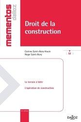 Souvent acheté avec Droit de la construction : responsabilités et assurances, le Droit de la construction