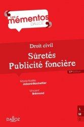 Dernières parutions dans Mémentos Dalloz, Droit civil. Sûretés, publicité foncière, 17e édition