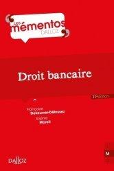 Dernières parutions dans Mémentos Dalloz. Série Droit Privé, Droit bancaire. Edition 2017
