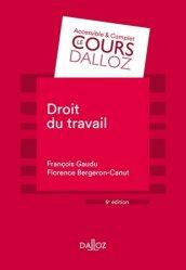 Dernières parutions dans Cours Dalloz - série Droit privé, Droit du travail. 6e édition