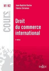 Dernières parutions dans Cours, Droit du commerce international. 3e édition