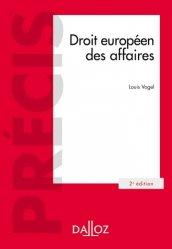 Dernières parutions dans Précis Dalloz, Droit européen des affaires. 2e édition