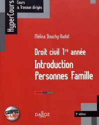 Dernières parutions sur Introduction au droit civil, Droit civil 1re année. Introduction, personnes, famille, 9e édition
