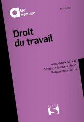 Dernières parutions dans Aide-mémoire, Droit du travail. Edition 2019