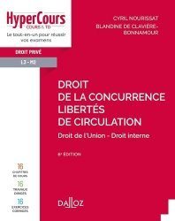 Dernières parutions sur Concurrence et consommation, Droit de la concurrence - Libertés de circulation - 6e ed.