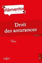 Dernières parutions dans Mémentos Dalloz. Série Droit Privé, Droit des assurances. 14e édition