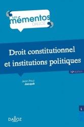 Dernières parutions dans Mémentos Dalloz. Série Droit public, Droit constitutionnel et institutions politiques. 12e édition
