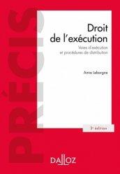 Dernières parutions sur Voies d'exécution, Droit de l'exécution. Voies d'exécution et procédures de distribution, 3e édition